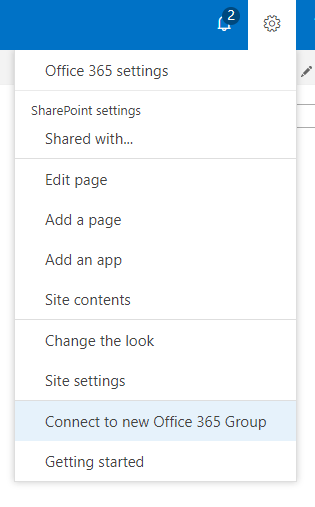 Screenshot of new menu option to connect team site to new Office 365 group.