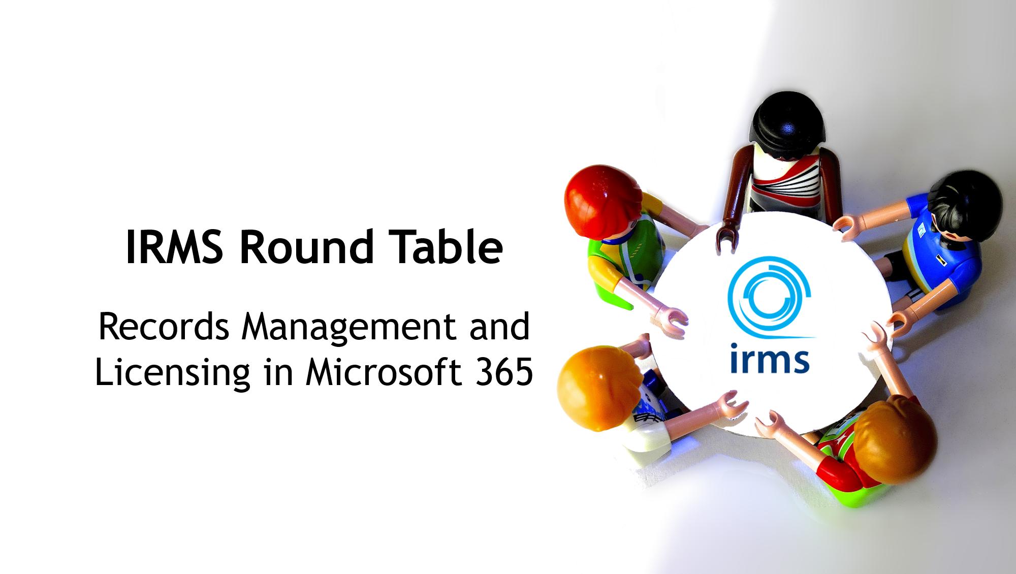 IRMS Round Table